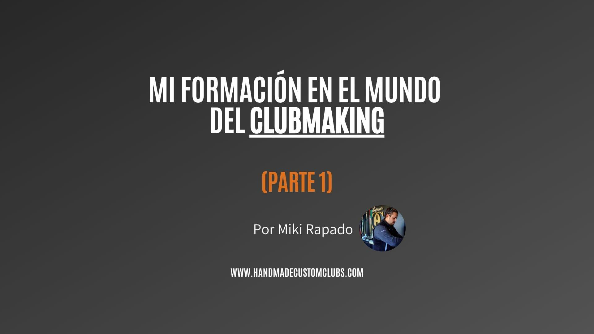 MIKI RAPADO - CLUBMAKING HCC