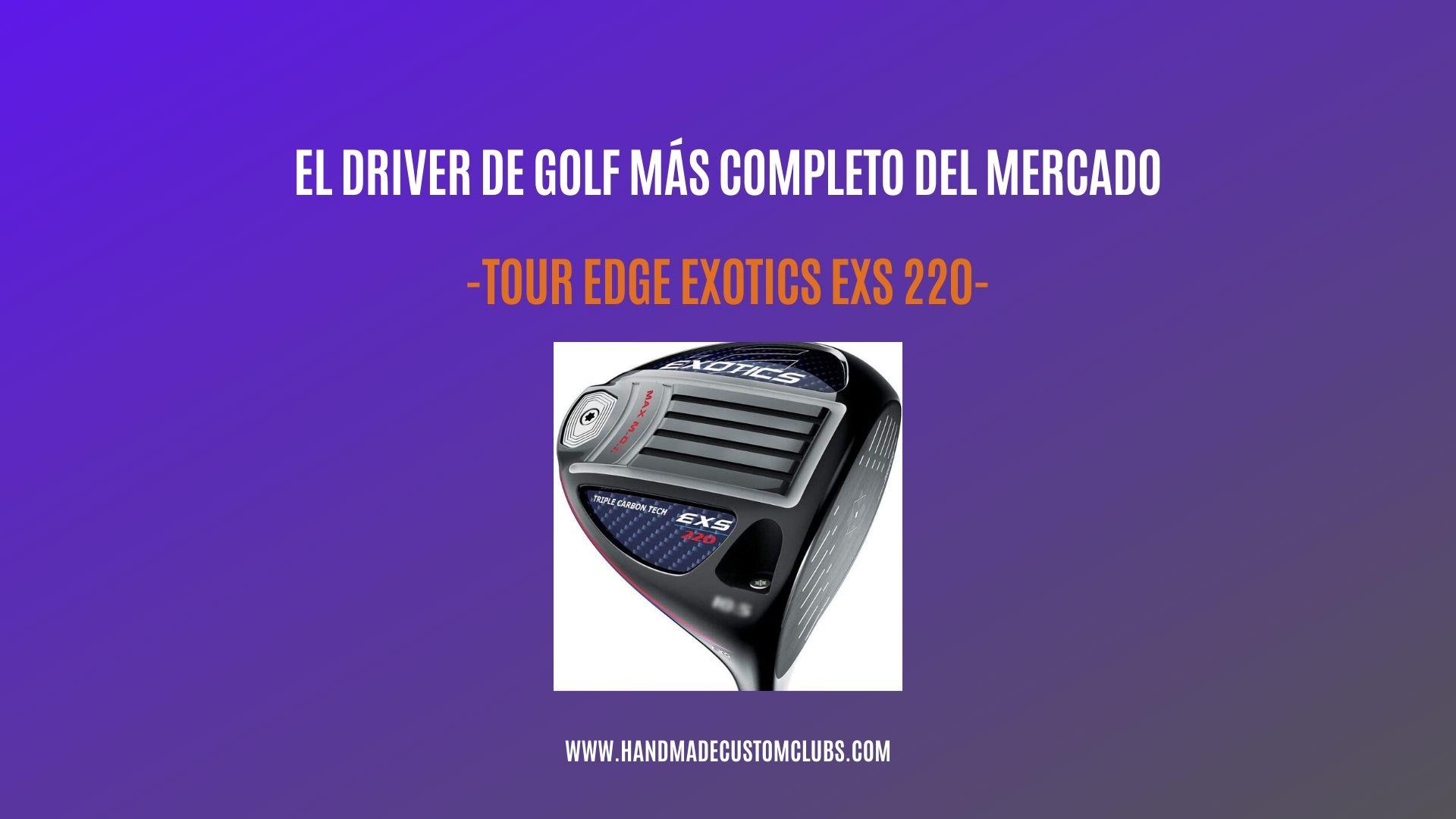 DRIVER DE GOLF TOUR EDGE EXOTICS