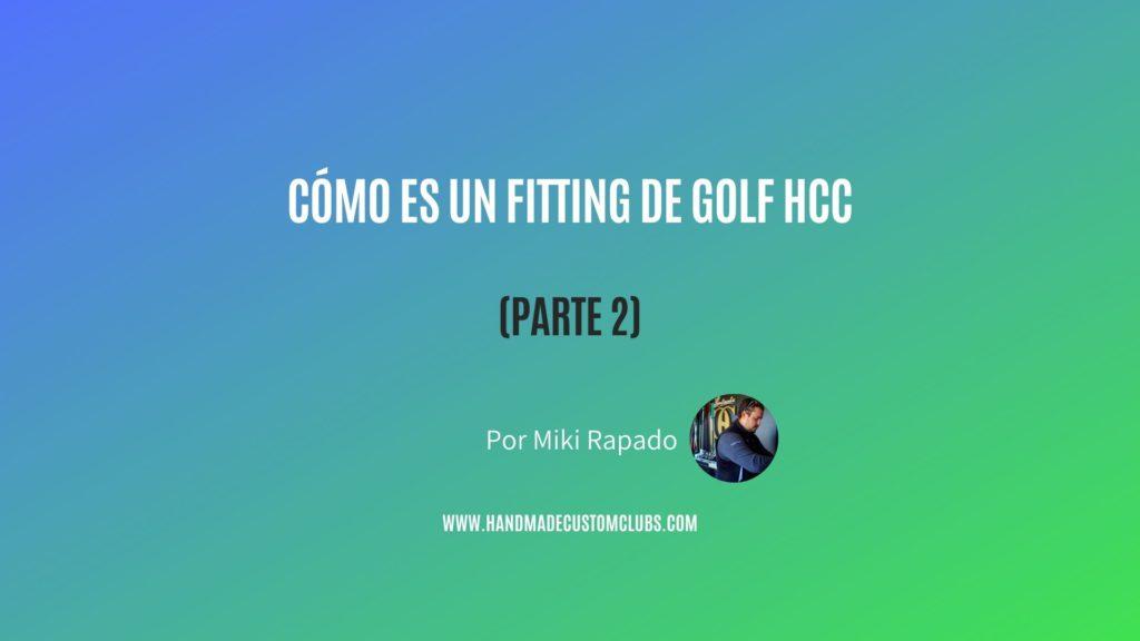 fitting de golf hcc miki rapado